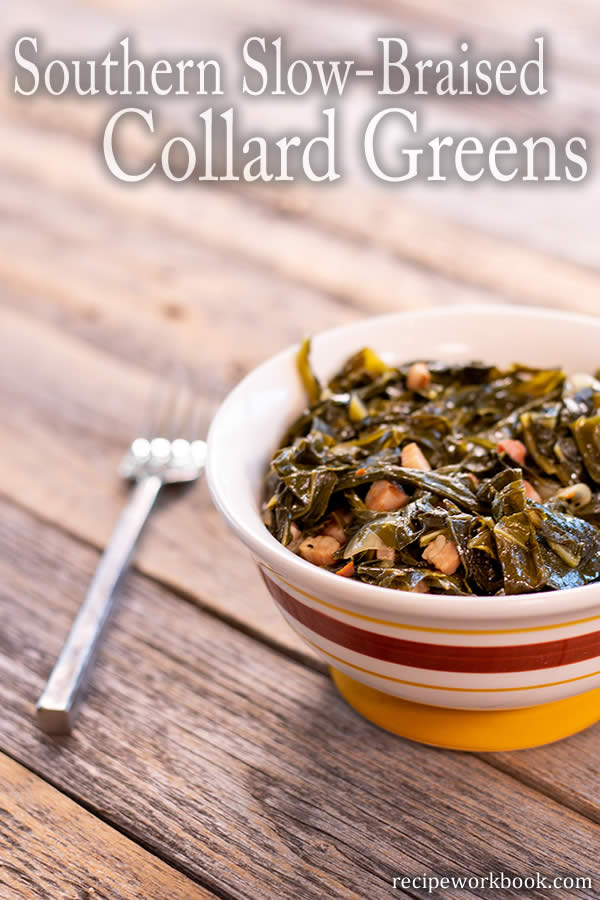 Braised Collard Greens - Southern Style