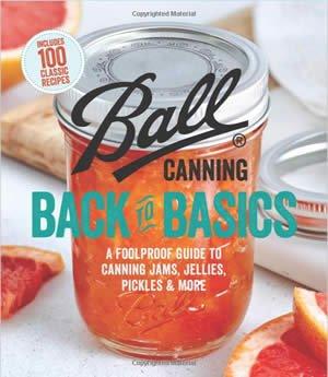Ball Canning - Back to Basics